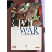 Civil War - Un Evenement Marvel En Septs Volets (4) - Mensuel N�44 - Juin 2007. de COLLECTIF
