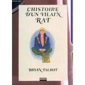 L'histoire D'un Vilain Rat de Bryan Tatbot