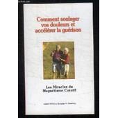 Les Miracles Du Magnetisme Curatif. Comment Soulager Vos Douleurs Et Accelerer La Guerison. de Dehin Robert Et Godefroy C H.