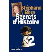 Secrets D'histoire 2 de St�phane Bern