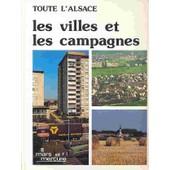 L'alsace Des Villes Et Des Campagnes de Henri Nonn