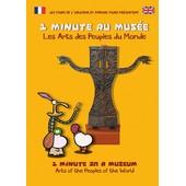 1 Minute Au Mus�e : Les Arts Des Peuples Du Monde de Franck Guillou