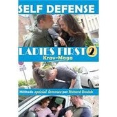 Self Defense Ladies First 2 Krav-Maga M�thode Pour Femmes de Richard Douieb