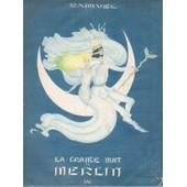 La Grande Nuit De Merlin. de SAMIVEL