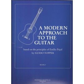 A Modern Approach to the Guitar, vol.1 [Broché] by Guido Topper