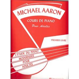 Aaron Cours de Piano pour Adultes Vol.1 [Broché] by Aaron Michael