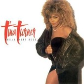 Tina Turner - Break Every Rule - Tina Turner