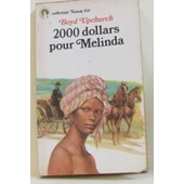 2000 Dollards Sic Pour Melinda (Collection Toison D'or) de Upchurch Boyd