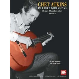 Chet Atkins in Three Dimensions : 50 Years of Legenday Guitar Volume 2