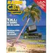 Radio C.B. Magazine N�107. T.H.I.: Le Samu De La Radio; Vacances D'�t�: Op�ration Cb S�curit�; Test: Le Pr�sident Wilson; Le Scanner Icom Ic-R1; Les Antennes Scanner. Radio Cb Magazine 107