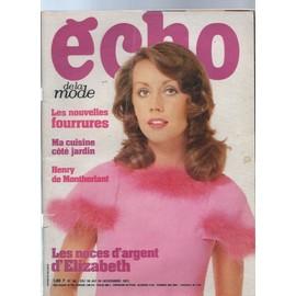 Echo De La Mode N� 46 : Elizabeth D'angleterre Et Philip - Henry De Montherlant