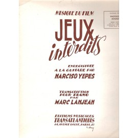 Jeux Interdits pour Piano [Partition] by Narciso Yepes Arrangé Piano M Lanjean