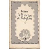 La Princesse De Babylone. de VOLTAIRE (Fran�ois Marie Arouet)