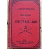 Traite Populaire Du Jeu De Billard de Arnous De Riviere J.