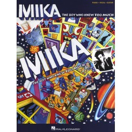 Mika : The Boy Who Knew Too Much