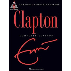 Eric Clapton : Complete Clapton - Guitar Recorded Versions
