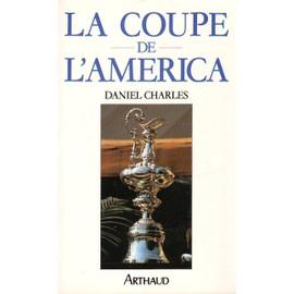 La Coupe De L'america - Daniel Charles