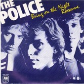 Bring On The Night/Roxanne - The Police