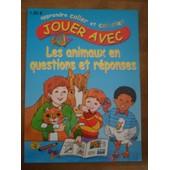 Apprendre Coller Et Colorier - Jouer Avec - Les Animaux En Questions Et R�ponses de Sara Silcock