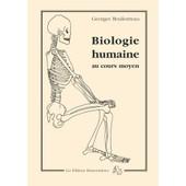Biologie Humaine Au Cours Moyen de Georges Boulestreau