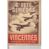 6e F�te A�rienne : Vincennes, Pentec�te, 20-21 Mai 1934 de inconnu