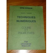 Techniques Numeriques - 726 Exerciceds R�solus de Roger L. Tokheim