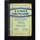 Methode Et Exercices De Langue Francaise. Cours Moyen Certificat D Etudes. de THABAULT R ET YVON H.