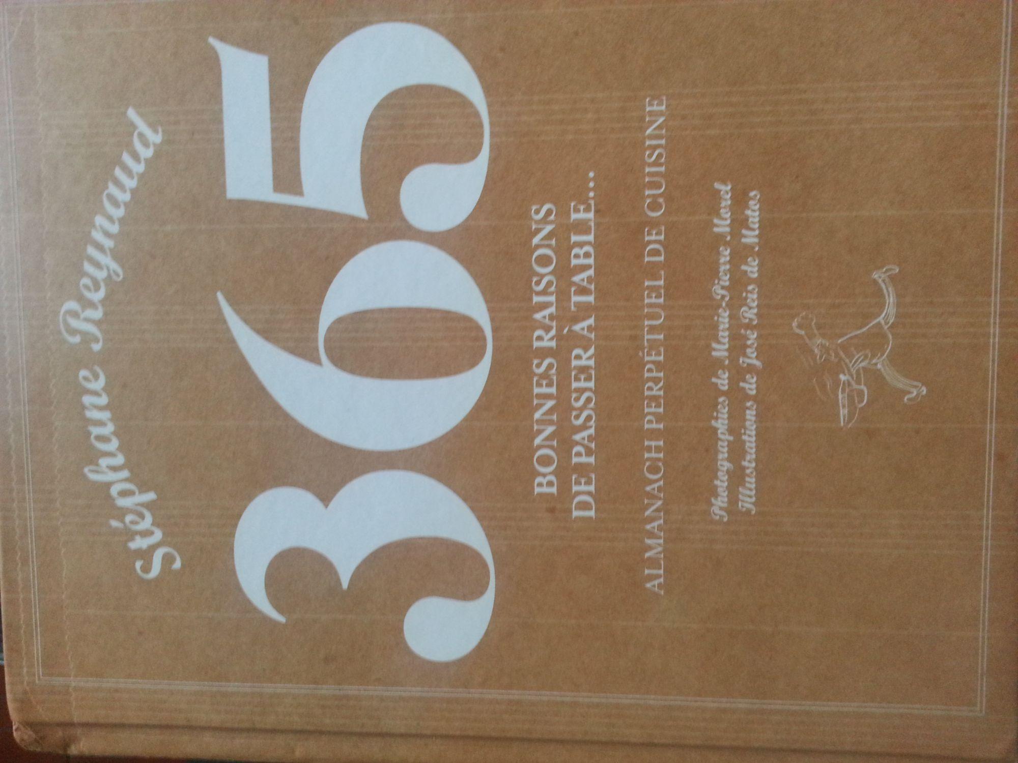 365 bonnes raisons de passer à table - le Grand livre du mois - 01/01/2009
