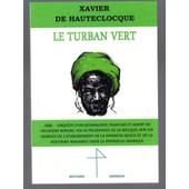 Le Turban Vert - Enqu�te Sur Le Wahabisme Et Le Royaume S�oud 1930 de Xavier de Hauteclocque