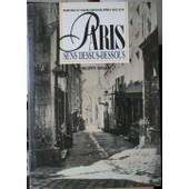 Paris Sens Dessus Dessous. Marville Et Nadar, Photographies 1852-1870 de philippe mellot