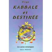 Kabbale Et Destinee de Virya.