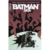 Batman Saga N� 7 ( Batman + Detective Comics + Batman & Robin + Batgirl ) de collectif