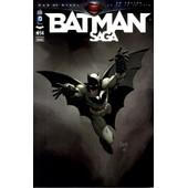Batman Saga N� 14 ( Batman + Detective Comics + Batman & Robin + Batgirl ) de collectif
