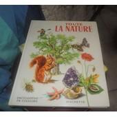 Toute La Nature ,Encyclopedie En Couleurs Racont�e Aux Enfants Par Mary Refoy de Mary Refoy