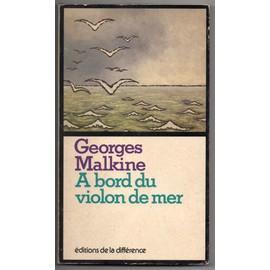Georges Malkine - A Bord Du Violon-De-Mer
