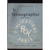 La St�nographie Degr� Sup�rieur - Syst�me Prevost Delaunay de M. Et Mmr Roy
