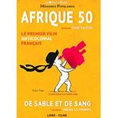 Afrique 50 : De Sable Et De Sang - + 1 Livre de Ren� Vautier