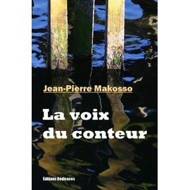 La voix du conteur - Jean-Pierre Makosso