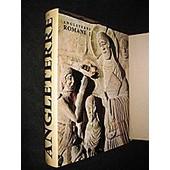 Angleterre Romane, Tome 1 : Le Sud De L Angleterre de Musset Lucien