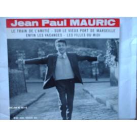 JEAN - PAUL MAURIC // LE TRAIN DE L ' AMITIE