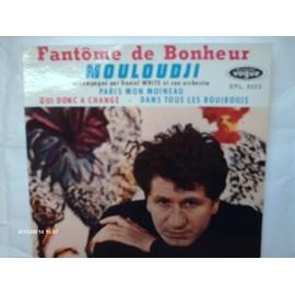 MOULOUDJI // FANTOME DE BONHEUR // PARIS MON MOINEAU