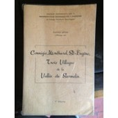 Connigis, Monthurel, St-Eugene Trois Villages De La Vallee Du Surmelin Vol.1 de BARTISSOL CLAUDE