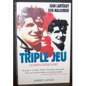 Triple Jeu : L'espion D�ricourt de Jean Lart�guy et Bob Maloubier