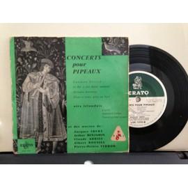Concerts pour pipeaux : Dunmow Flitch, le roi a fait battre tambour,mélodie bretonne, nous n'iront plus au bois. Airs irlandais : gigue, chanson d'amour, Nancy en veut sa part