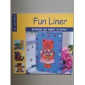Fun Liner de collectif