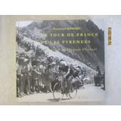 Le Tour De France Et Les Pyrenees de Dominique