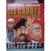 Les Cabots Qui Nous Gouvernent. de laurent gerra