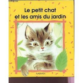 Le Petit Chat Et Les Amis Du Jardin - Romain Simon