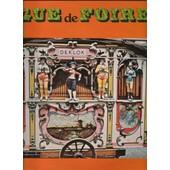 Orgue De Foire . Paul Morangre Et Son Orgue - Paul Morangre