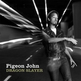 "John Pigeon ""Dragon Slayer"""